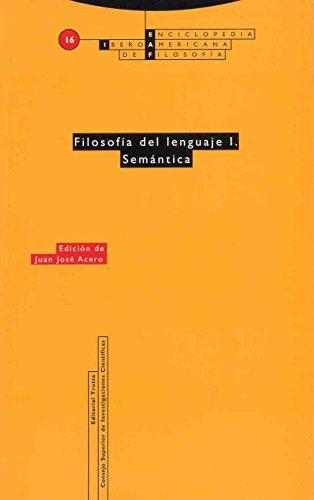 9788481642452: Filosofía del lenguaje I. Semántica: Vol. 16 (Enciclopedia Iberoamericana de Filosofía)