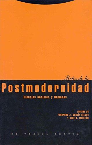 9788481642728: Retos de la postmodernidad: Ciencias Sociales y Humanas (Estructuras y Procesos. Ciencias Sociales)