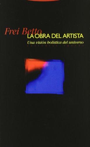 9788481642759: La obra del artista: Una visión holística del universo (Estructuras y Procesos. Religión)