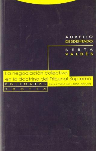 9788481642780: La Negociacion Colectiva en la Doctrina del Tribunal Supremo: Una Sintesis de Jurisprudencia (Coleccion Estructuras y Procesos) (Spanish Edition)