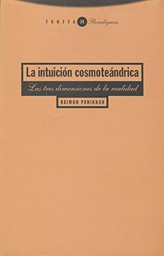 9788481643077: Intuicion Cosmoteandrica, La (Spanish Edition)
