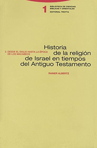 9788481643107: HISTORIA DE LA RELIGION DE ISRAEL 2 TOMOS. EN TIEMPOS DEL ANTIGUO TESTAMENTO