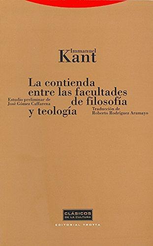 9788481643237: La Contienda Entre Las Facultades De Filosofía Y Teología (Clásicos de la Cultura)