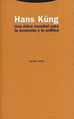 9788481643329: Una ética mundial para la economía y la política (Estructuras y Procesos. Religión)