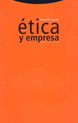 Etica y Empresa (Spanish Edition): Lozano, Josep M.