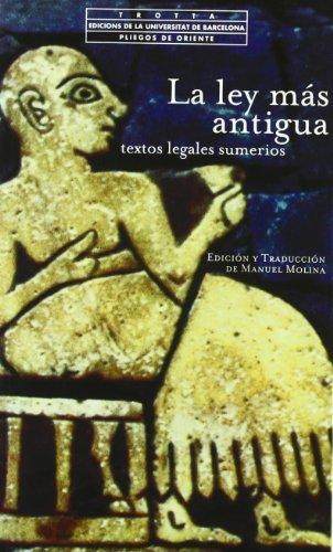 9788481643527: Las Ley Mas Antigua (Spanish Edition)