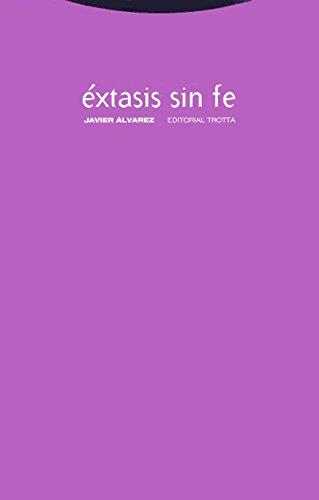 9788481643824: Extasis Sin Fe (Spanish Edition)