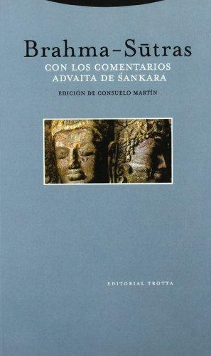 9788481643855: Brahma Sutras - Con Los Comentarios de Advatia (Spanish Edition)