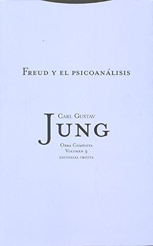 9788481643947: Freud y el psicoanálisis: Vol. 04 (Obras Completas de Carl Gustav Jung)