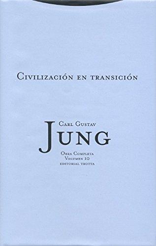 9788481644036: Civilización en transición: Vol. 10 (Obras Completas de Carl Gustav Jung)