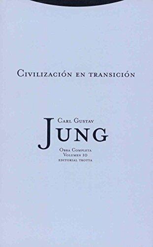 9788481644050: Civilización en transición: Vol. 10 (Obras Completas de Carl Gustav Jung)