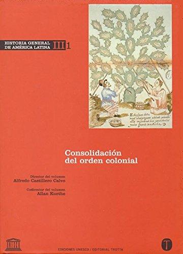 Historia General de América Latina Vol. III/1: Alfredo Castillero Calvo;