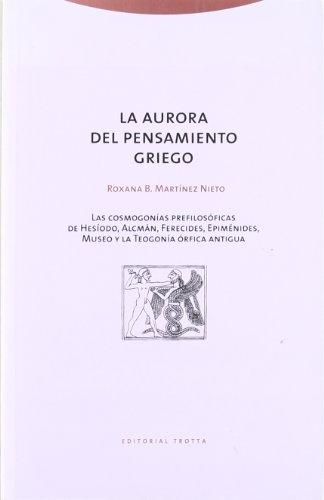 9788481644135: Aurora del Pensamiento Griego, La (Spanish Edition)