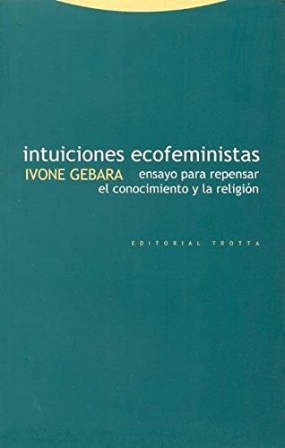 9788481644142: Intuiciones Ecofeministas - Ensayo Para Repensar (Spanish Edition)
