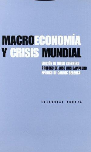 9788481644203: Macroeconomía y crisis mundial (Estructuras y Procesos. Ciencias Sociales)