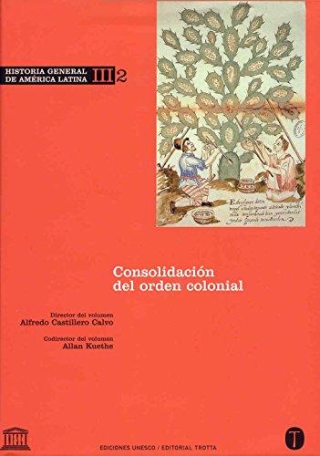 Historia general de América Latina. Vol. III/2.: Alfredo Castillero Calvo;