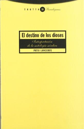 9788481644463: Destino Dioses Interpretacion Mitologia (Spanish Edition)