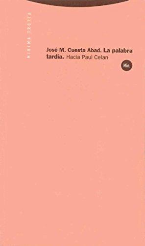 9788481644470: Palabra Tardia, La (Spanish Edition)