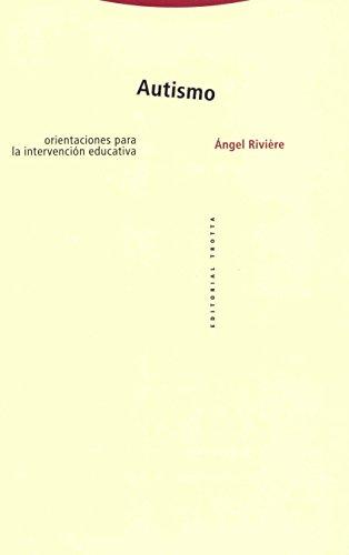 9788481644517: Autismo: Orientaciones para la intervención educativa (Estructuras y Procesos. Cognitiva)