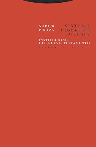 Resultado de imagen de Pikaza, Sistema, libertad iglesia