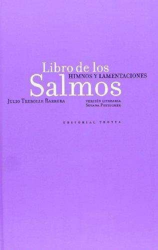 Libro de los Salmos: Himnos y Lamentaciones: Trebolle, Julio