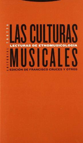 Las culturas musicales :; lecturas de etnomusicologia: Cruces, Francisco
