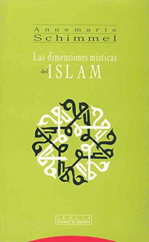 LAS DIMENSIONES MISTICAS DEL ISLAM: SCHIMMEL, A.