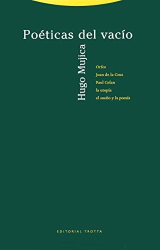 9788481645040: Poeticas del vacio/ Poetics of the Emptiness (La Dicha De Enmudecer) (Spanish Edition)