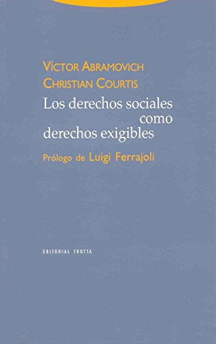 9788481645071: Los derechos sociales como derechos exigibles (Estructuras y Procesos. Derecho)