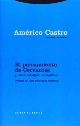 9788481645095: Obra Reunida Americo Castro Vol. 1. El pensamiento de Cervantes y otros estudios cervantinos (Spanish Edition)