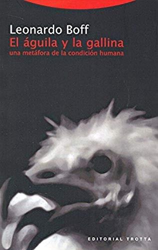9788481645149: Águila y la gallina, El