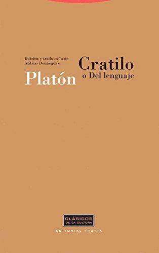 9788481645279: Cratilo O Del Lenguaje / Cratylus, or Language (Clasicos De La Cultura) (Spanish Edition)