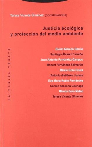 Justicia ecológica y protección del medio ambiente: Teresa Vicente Giménez (coord.)