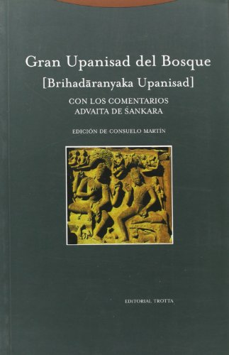 9788481645484: Gran Upanisad del bosque: con los comentarios advaita de Sankara (Estructuras y Procesos. Religión)
