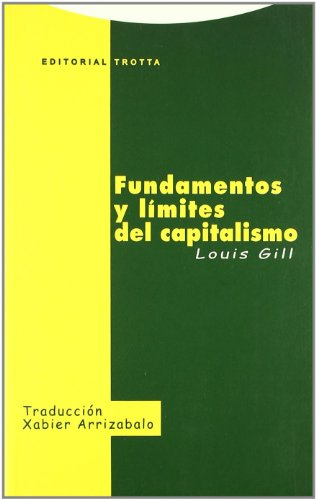 9788481645514: Fundamentos y limites del capitalismo/ Fundamentals and limits of capitalism (Filosofia) (Spanish Edition)