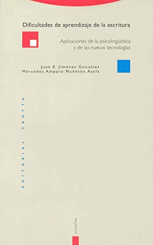 Dificultades de aprendizaje de la escritura/ Learning: Gonzalez, Juan E.