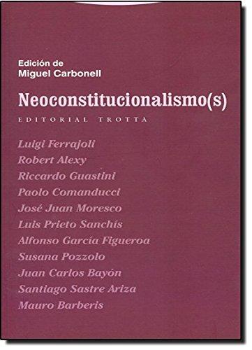 9788481645736: Neoconstitucionalismos/ Neoconstitutionalism (Spanish Edition)