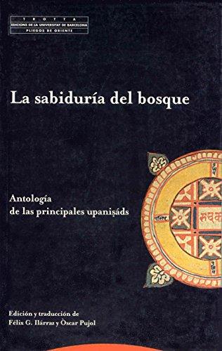 9788481645941: La sabiduría del bosque / The Forest Wisdom: Antología de las principales upanisads / Anthology of the most important Upanishads (Spanish Edition)