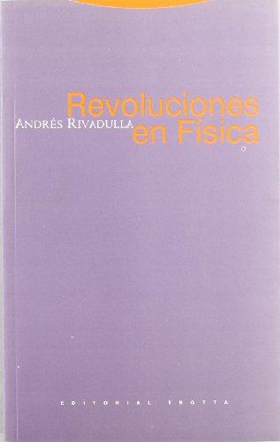 Revoluciones en física / Revolutions in physics: Andres Rodriguez Rivadulla