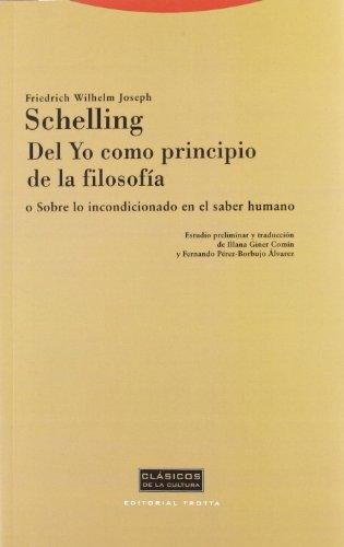 9788481646061: del Yo Como Principio de La Filosofia O Sobre Lo Incondicionado En El Saber Humano (Spanish Edition)