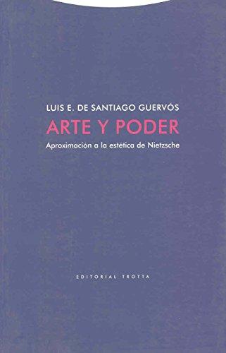 9788481646115: Arte y poder: Aproximación a la estética de Nietzsche (Estructuras y Procesos. Filosofía)