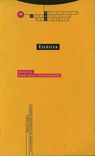 Estetica/ Esthetic: Enciclopedia Iberoamericana De Filosofia/ Ibero-american Philosophy ...
