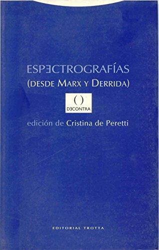 Espectrografías (desde Marx y Derrida): Cristina de Peretti (ed.)