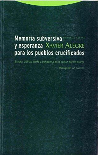 9788481646436: Memoria subversiva y esperanza para los pueblos crucificados/ Subversive Memory and Hope for the Crucified Towns: Estudios Biblicos Desde La Perspectiva De La Opcion Por Los Pobres (Spanish Edition)