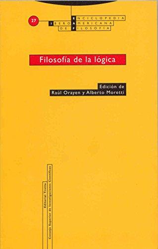 Filosofia de La Logica (Paperback): Alberto Moratti, Raul