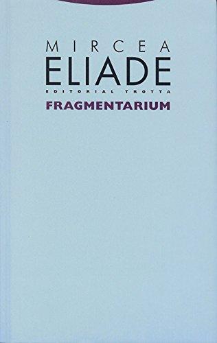 9788481646764: Fragmentarium (La Dicha de Enmudecer)