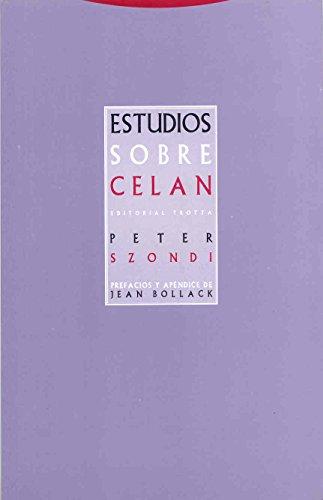 9788481646771: Estudios Sobre Celan (La Dicha de Enmudecer)