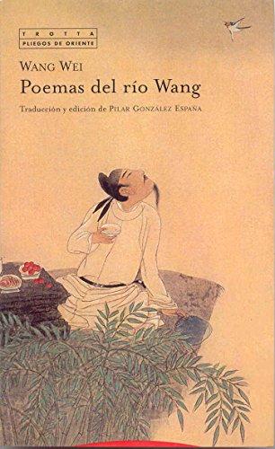 9788481646788: Poemas Del Río Wang (Pliegos de Oriente)