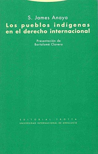 9788481646917: Los pueblos indigenas en el derecho internacional (Spanish Edition)