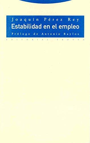 Estabilidad en el empleo: Joaquín Pérez Rey